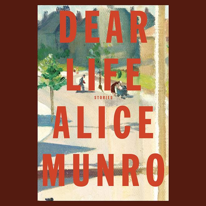 """Copertina di """"Dear Life"""" di Alice Munro"""